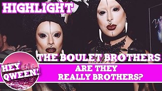 Hey Qween! HIGHLIGHT: Are The Boulet Brothers Really Brothers? - Video