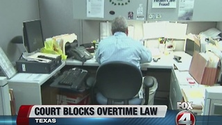 Federal court blocks overtime law - Video