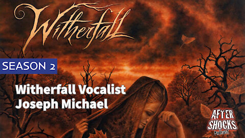Aftershocks TV | Witherfall Vocalist Joseph Michael