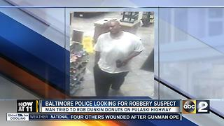 Baltimore Police searching for Dunkin Donuts robbery suspect - Video