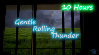 10 Hours - Gentle Rolling Thunder - Peaceful sounds for relaxation