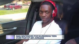 Man sentence for murdering teen over pair of Air Jordans - Video