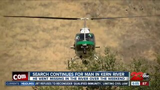 The search for a missing man continues at Kern River
