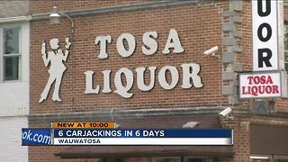 Six carjackings in six days in Wauwatosa - Video