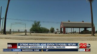 Extreme Makeover: Home Edition casting for families in Bakersfield