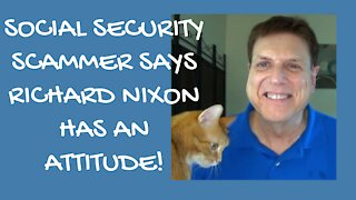 Hillbilly and Nixon annoy Social Security Scammers!