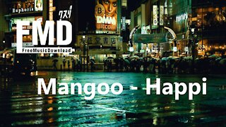 Mangoo - Happi Free music for youtube videos [FMD Release]