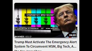 Trump Must Activate The Emergency Alert System To Circumvent MSM,