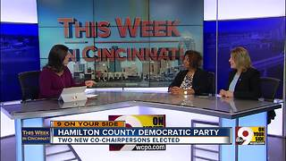 This Week in Cincinnati: Two new co-chairs of Hamilton County Democratic Party - Video