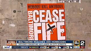 Ceasefire launches as Baltimore reaches 300 murders