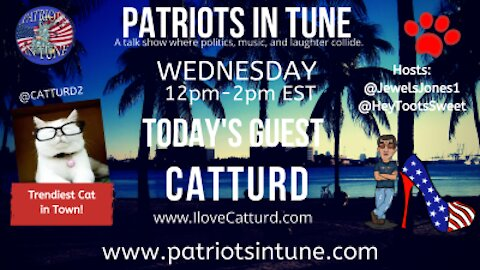 PATRIOTS IN TUNE show #345: CATTURD WEDNESDAYS @ 12:00pm ET (Noon) #ExposeCNN 4-14-2021