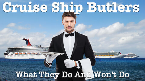 10 things cruise ship butlers do, and 4 things they don't