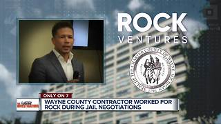 Wayne County contractor worked for Rock Ventures during jail negotiations - Video