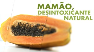 Mamão, desintoxicante natural. - Video