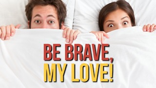 Joke: Be Brave, My Love! - Video