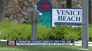 Manatee Co. deputy accused of attacking 17-year-old girl on the beach - Video