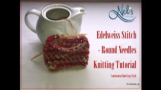 Edelweiss Stitch - Round Needles Tutorial - Continental Knitting