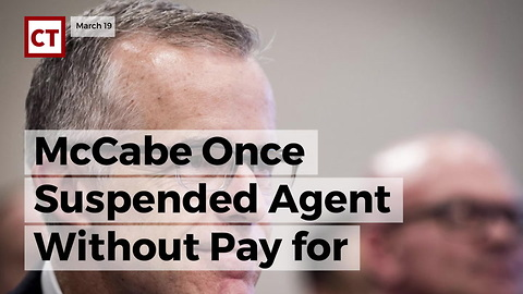 Mccabe Once Suspended Agent Without Pay For Same Thing Sessions Fired Him Over
