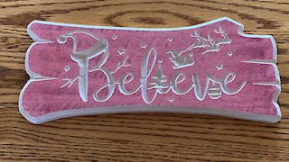 Christmas Decoration - Believe Log