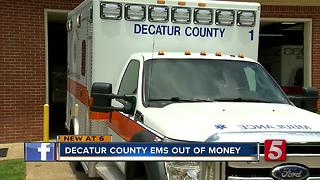 Decatur County EMS Runs Out Of Money, May Not Operate Until July - Video