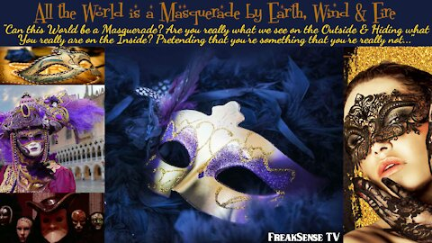The World is a Masquerade by Earth, Wind & Fire