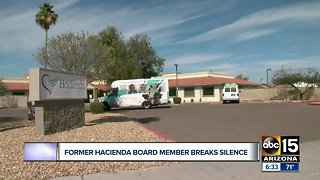 Former Hacienda HealthCare board member talks about why he resigned