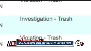 Neighbors upset after trash dumped several times - Video