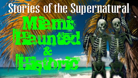 Miami: Haunted and Historic | Stories of the Supernatural