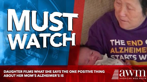 Daughter Films What She Says The One Positive Thing About Her Mom's Alzheimer's Is