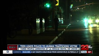 Teen leads police to human trafficking victim and suspects