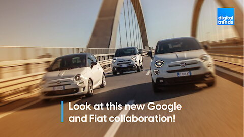 Look At This New Google and Fiat Collaboration!