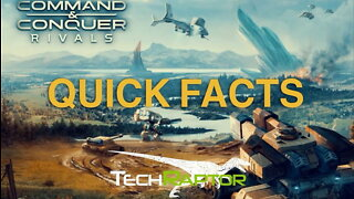 A Few Facts About Command & Conquer Rivals