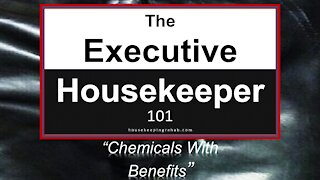 Housekeeping Training - Chemicals with Benefits