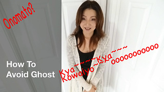 How To Avoid Ghost  - Video