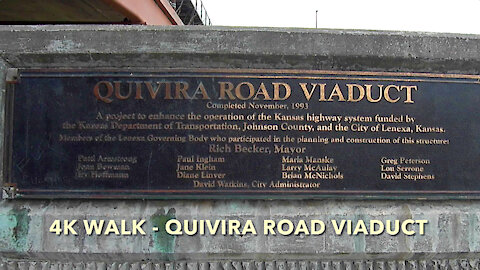 4K Walk - Quivira Road Viaduct