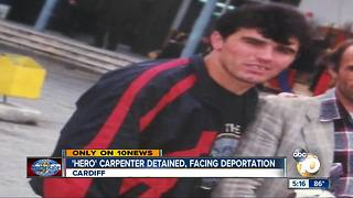 Hero carpenter detained, facing deportation - Video