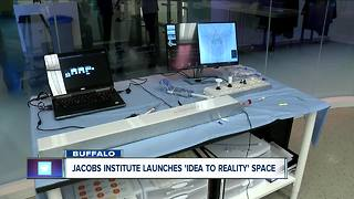 Jacobs Institute opens 'Idea to Reality' space - Video