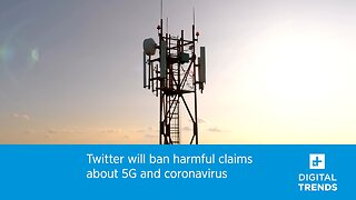 Twitter Will Ban Harmful Claims About 5G And Coronavirus