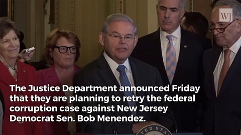 DOJ Plans to Re-Try Bob Menendez for Corruption After First Trial Ends in Deadlock