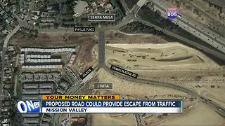 City could provide escape route for Mission Valley traffic - Video