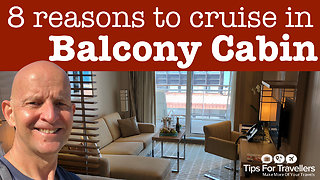 8 reasons to cruise in a balcony cabin - Video
