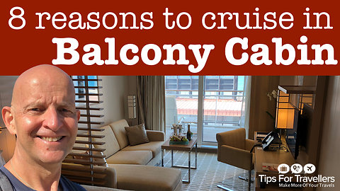 8 reasons to cruise in a balcony cabin