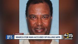 Phoenix police searching for man accused of killing his wife