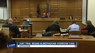 Jury trial begins in Methadone overdose case - Video