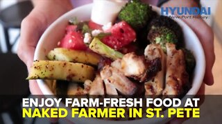 Enjoy farm fresh food at Naked Farmer in St. Pete | Taste and See Tampa Bay