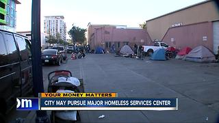 City may pursue major homeless services center