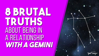 8 Brutal Truths About Being In A Relationship With A Gemini