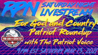 The Patriot Voice joins RedPill78 on Saturday Night Livestream