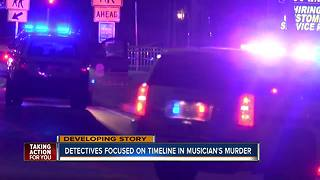 Detectives focused on timeline in musician's murder - Video