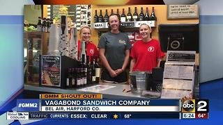 Good morning from Vagabond Sandwich Company in Bel Air - Video